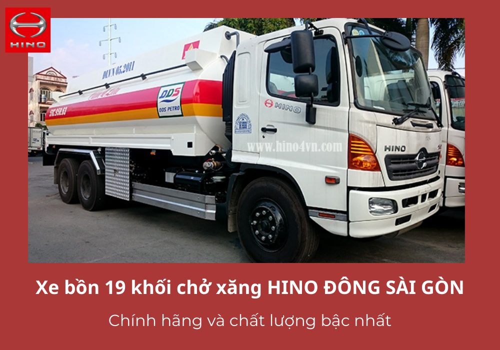 Xe bồn HINO Đông Sài Gòn- Công nghệ cải tiến vượt trội