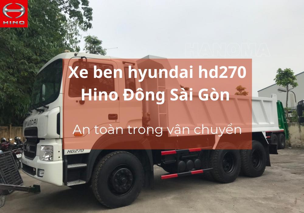 Xe ben hyundai hd270 Hino Đông Sài Gòn sự lựa chọn hoàn hảo